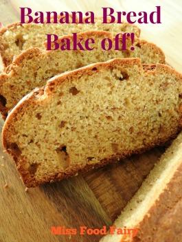 Banana bread bakeoff! @MissFoodFairy